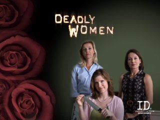 Deadly Women - S03E013 - Blood Lines