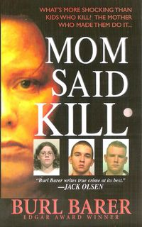 MOM SAID KILL -- Coming in October