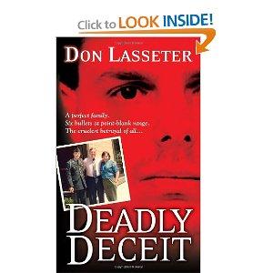 Deadly deceigt