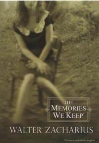 Memories-we-keep-walter-zacharius-paperback-cover-art