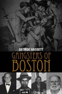 Gangsters of boston