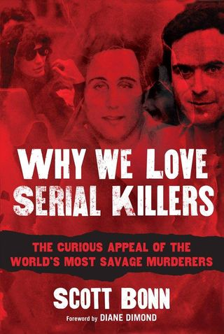 We love serial killers